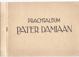 PRACHTALBUM PATER DAMIAAN 1936 DE LAATSTE TOCHT KALAWAO ANTWERPEN LEUVEN TREMELOO SCOUTS SCHIP DE MERCATOR ... - Histoire