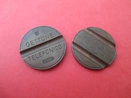 2 Jetons Téléphoniques Identiques / ITALIE/ Gettone Telefonico / 7607 / Vers 1970             BILL200 - Italie