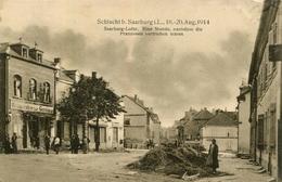 AK Saarburg / Sarrebourg 1914 Eine Stunde, Nachdem Die Franzosen Vertrieben Wurden / Langatte Pfalzburg - Sarrebourg