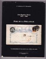 JEAN BAPTISTE MOENS PERE DE LA PHILATELIE  Par Leclercq Et Waroquiers  Jaquette écornée . - Bibliographies