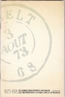 LES OBLITERATIONS A DOUBLE CERCLE DE BELGIQUE 1873 - 1876  Par Koopman  23  Pages Bilingue Francais / Neerlandais - Matasellos
