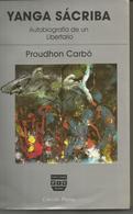 PROUDHON CARBO : YANGA SACRIBA Autobiografia De Un Libertario - Culture