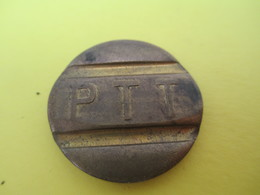 Jeton De Téléphone/ Turquie / Telefon Jetonu/ PTT/Epoque à Déterminer       BILL204 - Tokens & Medals