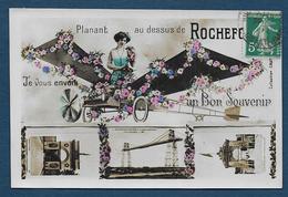 Planant Au Dessus De ROCHEFORT Je Vous Envoie Un Bon Souvenir - Rochefort