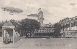 Vintage 1910 (?) - White River Junction Vermont VT In The Future - Airship - Dirigible Baloon Science Fiction - 2 Scans - United States