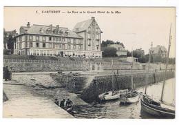 CARTERET  LE PORT ET LE GRAND HOTEL DE LA MER - Carteret