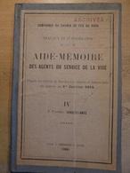 Aide Mémoire Des Agents Service Voie  Surveillance 1920 Chemin De Fer SNCF Train - Railway & Tramway