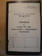 Appareils De Voie Croquis Plans De Pose Aiguillage Croisement Traversées SNCF Train Cheminot - Chemin De Fer & Tramway