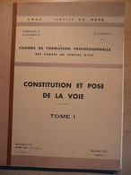 Cahier Formation Cadre Constitution Et Pose De La Voie Tome1 1963  SNCF Train Cheminot - Chemin De Fer & Tramway