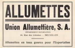 1947 - BRUXELLES - Rue Des Colonies - Allumettes - Union Allumettière S.A. - Dim. 1/2 A4 - Publicités