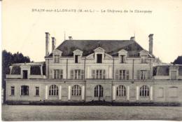 CPA - BRAIN SUR ALLONNES - LE CHATEAU DE LA CHAUSSEE (RARE CLICHE) - France