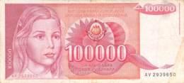 100.000 Dinar Banknote Jugoslawien 19898 - Jugoslawien