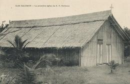 Iles Salomon Solomon La Premiere Eglise Du Père Bertreux Mission - Salomon