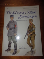 OSPREY MILITARY  MEN-AT-ARMS SERIES N°220   The SA 1921-45 : Hitler's Stormtroopers - Livres, Revues & Catalogues