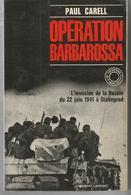 Paul CARELL Opération Barbarossa - Histoire