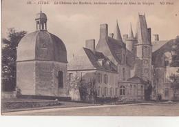 CPA -  123. Vitré -  Le Château Des Rochers, Ancienne Résidence De Mde De Sévigné - Vitre