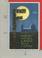 CARTOLINA NV ITALIA - FIRENZE - Capitale Europea Cultura - Numerata 0408 - Simbolo - 9 X 14 - Manifestazioni