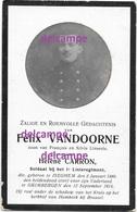 Oorlog Guerre Felix Vandoorne Izegem SOLDAAT Gesneuveld Te Grimbergen September 1914 Begraven Te Humbeek - Images Religieuses