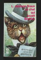 """Lilian Jackson BRAUN """"Le Chat Qui Jouait Brahms"""" Edition 10/18 Grands Détectives. 1993 Illustration A. THIELE. - 10/18 - Grands Détectives"""