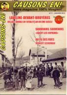 Revue CAUSONS EN  N° 77 Laveline Devant Bruyeres  , Souvenirs Salut Les Copains , Robert Schuman  ,   Vosges - Lorraine - Vosges