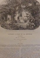 TOUR DU MONDE CHARTON 1862 GRAVURES ENGRAVINGS. ILE DE LA REUNION - Livres, BD, Revues