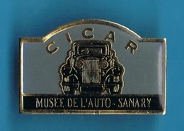 PIN'S //  ** CICAR / MUSÉE DE L'AUTOMOBILE / SANARY ** - Andere