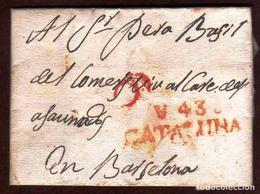 Girostamps54.- Prefilatélia.-Carta Manuscrita Circulada Desde Valls A Barcelona Con Fecha De 21/12/1818 - España