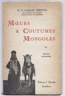 LIQUID. - 3€ !!!!!!! 1946 MOEURS & COUTUMES MONGOLES R.P. KERVYN DES MISSIONS DE SCHEUT MISSIONNAIRE EN MONGOLIE - Histoire