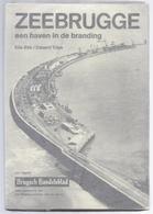 LIQUID. - 4€ !BOEK ZEEBRUGGE NIEUW EX. EEN HAVEN IN DE BRANDING 1895-1970 244blz 1970 Heemkunde BRUGGE Maritiem Visserij - Zeebrugge