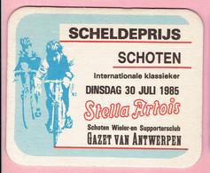 Bierviltje - Stella Artois - Scheldeprijs Wielrennen - Schoten 1985 - Portavasos