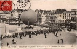 1907 BEAUVAIS Les Fêtes De Jeanne D'Arc Le Lancement Du Ballon - Montgolfières