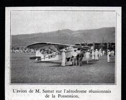 1933  --  REUNION  L AVION DE M SAMAT SUR L AERODROME DE LA POSSESSION  3Q830 - Old Paper
