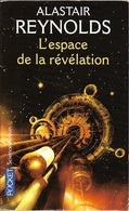 Pocket SF 5823 - REYNOLDS, Alaister - L'Espace De La Révélation (BE+) - Presses Pocket