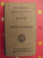 Manuel Du Gradé D'infanterie. Ministère De La Guerre. Charles Lavauzelle 1935. Illustrations - Guerra 1939-45