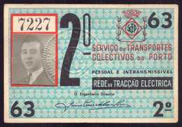 1963 Passe STCP Serviço Transportes Colectivos Do PORTO Rede Tracção Electrica. Pass Ticket TRAM Portugal 1963 - Abonnements Hebdomadaires & Mensuels