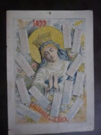 ALMANACH  1899   CALENDRIER DE LA CROIX  Signé A. LEMOT  Allegorie Religion - Calendriers