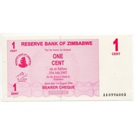 ZIMBABWE 1 Cent  31 Juillet 2007  Pick 33 - Banknotes