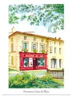 Blaye Maison Du Vin Des Premières Cotes De Blaye Aquarelle De A. Vernet - Blaye