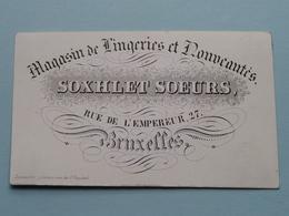 SOXHLET SOEURS Lingeries / Rue De L'Empereur 27 BRUXELLES ( Porcelein / Porcelaine ) Formaat +/- 9,5 X 6 Cm - Cartes De Visite