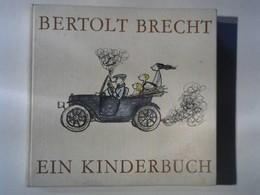 Bertolt Brecht - Ein Kinderbuch. - Livres, BD, Revues