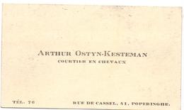 Visitekaartje - Carte Visite - Courtier En Chevaux - Arthur Ostyn - Kesteman - Poperinge - Cartes De Visite