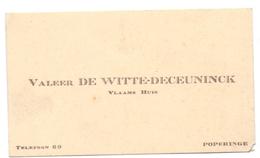 Visitekaartje - Carte Visite - Vlaams Huis - Valeer Dewitte - Deceuninck - Poperinge - Cartes De Visite