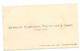 Visitekaartje - Carte Visite - Winkelier Achille Blondeel - Truwant & Zoon  - Poperinge - Cartes De Visite