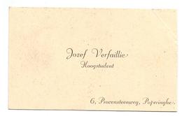 Visitekaartje - Carte Visite - Hoogstudent Jozef Verfaillie   - Poperinge - Cartes De Visite