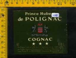 Etichetta Vino Liquore Cognac Prince Hubert De Polignac - Francia - Etichette