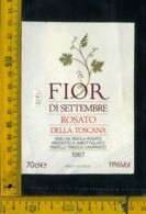 Etichetta Vino Liquore Rosato Della Toscana Fior Di Settembre 1987-F.lli Triacca Campascio - Etichette