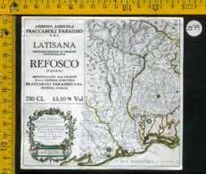 Etichetta Vino Liquore Refosco Latisana F. Paradiso - Pocenia UD - Etichette