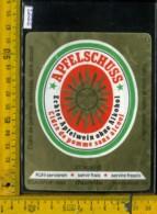 Etichetta Vino Liquore Apfelschuss Cidre Di Pomme -  Svizzera - Etichette