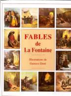 Fables De La Fontaine - Illustrations Gustave Doré - Éditions Édita - ( 1994 ) . - Poésie