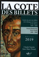La Cote Des Billets Par Claude FAYETTE & Jean-Marc DESSAL Edition 2019 - 1992-2000 Dernière Gamme